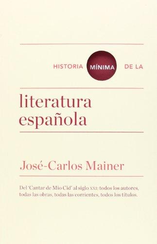 9788415832157: Historia mnima de la literatura espaola