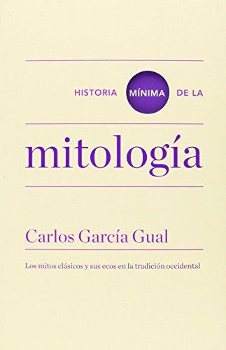9788415832164: Historia Mínima De La Mitología (Historias mínimas)