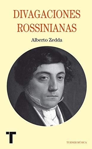 Divagaciones rossinianas: Alberto Zedda