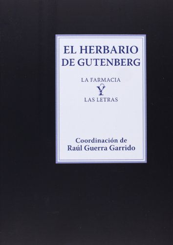 9788415832577: El Herbario De Gutenberg