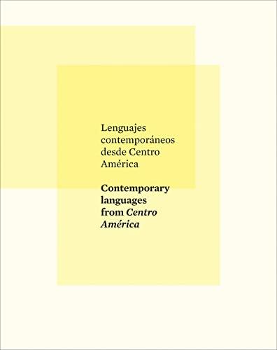 9788415832638: Lenguajes contemporaneos desde Centro America / Contemporary Languages from Central América