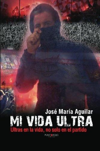 9788415833604: Mi vida ultra (Spanish Edition)