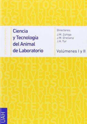 9788415834106: Ciencia y tecnología del animal de laboratorio vol. I /II (Textos Universitarios Ciencias Sanitarias)