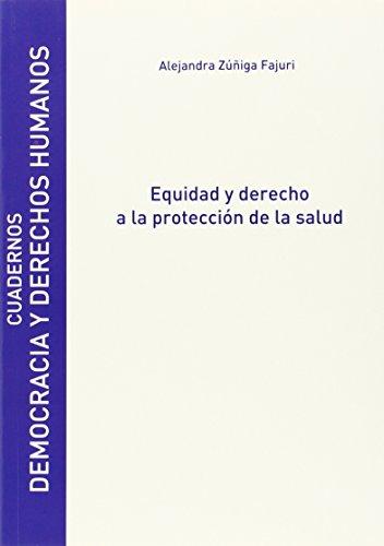 9788415834298: Equidad y derecho a la protección de la salud (Cuadernos Democracia y Derechos Humanos)