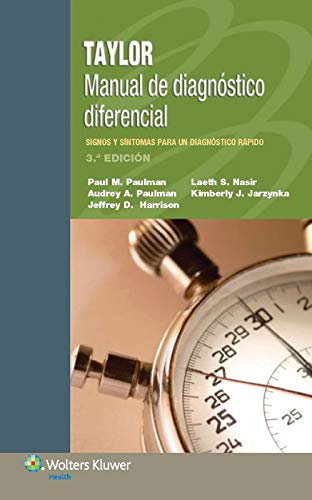 Taylor. Manual de diagnostico diferencial (3rd Revised edition): Paul M. Paulman, Audrey A Paulman,...