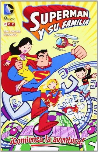 9788415844501: Superman y su familia: ¡Comienza la aventura!