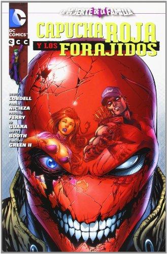 9788415844952: Capucha Roja y los Forajidos: La muerte de la familia
