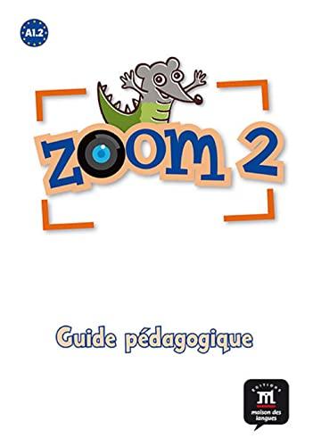 9788415846352: Zoom 2. Guide pédagogique. Format papier (Fle- Texto Frances)