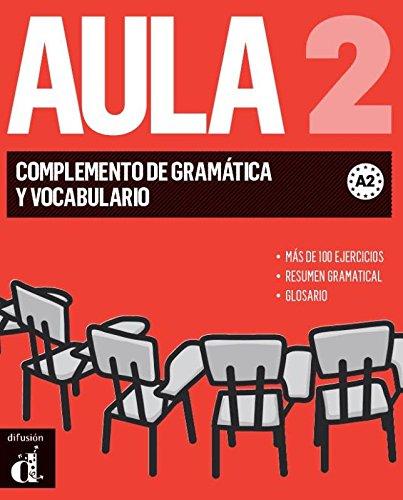 9788415846505: Aula 2. Nueva edicion . Complemento de gramatica y vocabulario (Spanish Edition)
