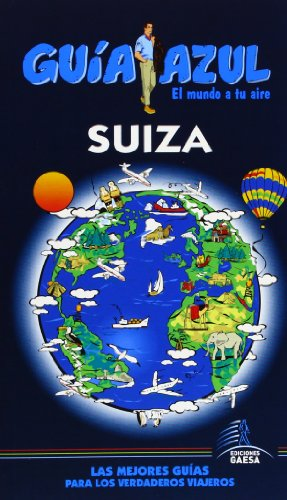 9788415847052: Suiza (Spanish Edition)