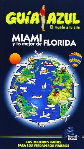 9788415847083: Miami y lo mejor de Florida / Miami the Best of Florida (Spanish Edition)