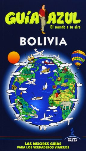 9788415847120: Bolivia (Guias Azules / Blue Guide) (Spanish Edition)