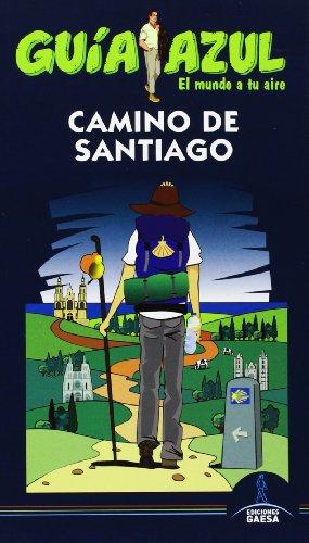 9788415847182: Guía Azul. Camino De Santiago (Guias Azules)
