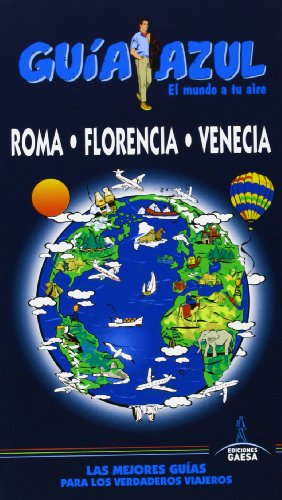 9788415847380: Guía Azul. Roma, Florencia Y Venecia (Guias Azules)