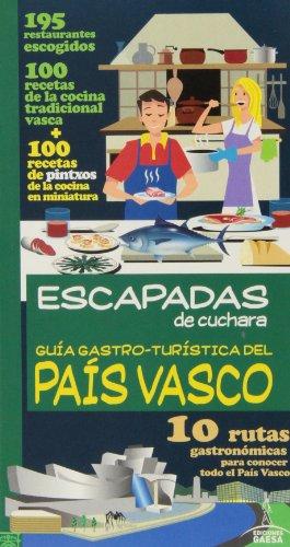9788415847472: Guía Gastro - Turística Del País Vasco (Escapadas De Cuchara)