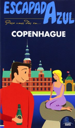 9788415847717: Copenhague (Escapada Azul / Blue Getaway) (Spanish Edition)