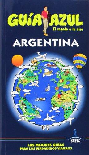 9788415847847: Argentina (Guias Azules)