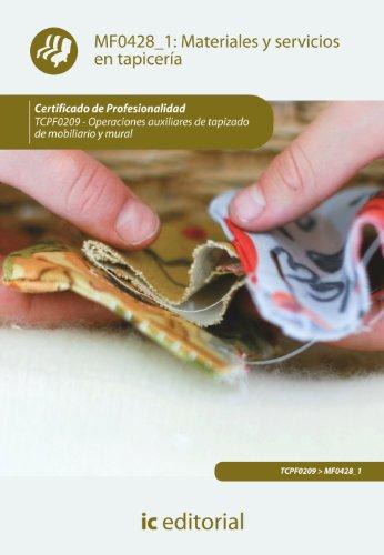 9788415848578: Materiales y servicios en tapicería. tcpf0209 - operaciones auxiliares de tapizado de mobiliario y mural