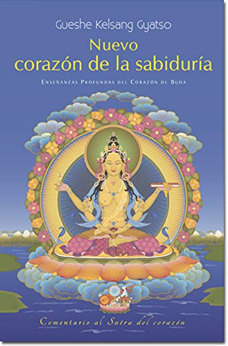 9788415849247: Nuevo Corazan de la Sabiduraa: Enseaanzas Profundas del Corazan de Buda (English and Spanish Edition)