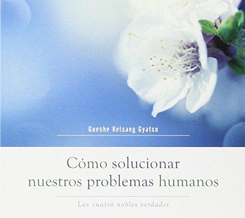 9788415849902: Cómo Solucionar Nuestros Problemas Humanos