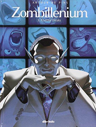 9788415850175: Zombillenium 03: Control Freaks