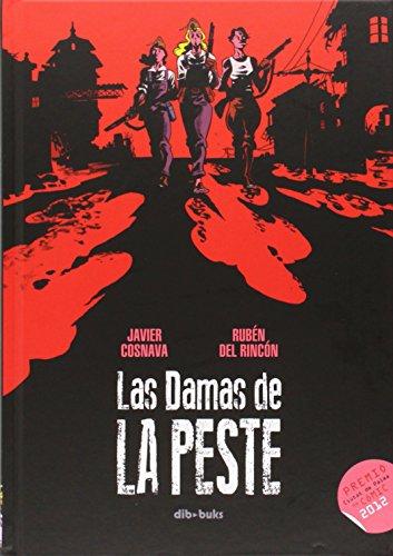 9788415850625: Las Damas De La Peste (Aventúrate)