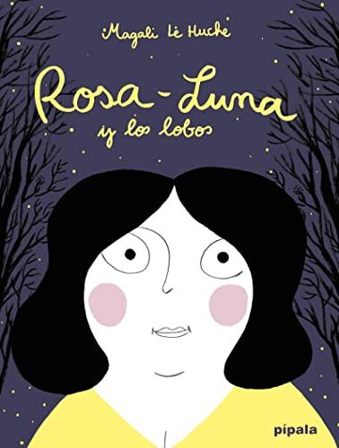 9788415851271: Rosa-Luna y los lobos