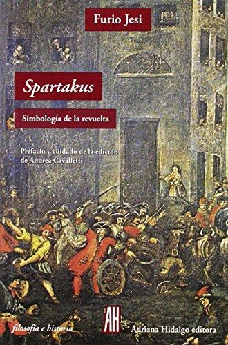 Spartakus simbología de la revuelta: Furio Jesi