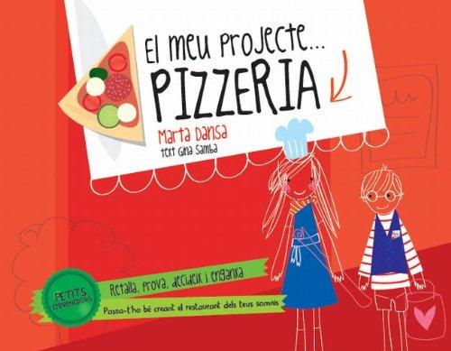 9788415853138: Petits emprenedors. Pizzeria