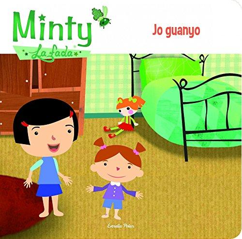 9788415853633: Minty 2. Jo guanyo (Minty la fada)