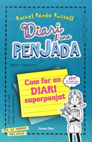 9788415853787: Com Fer Un Diari Superpenjat (Diari d´una penjada)