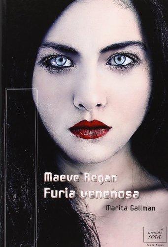 9788415854029: Maeve Regan: Furia Venenosa (Spanish Edition)