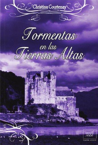 9788415854111: Tormentas en las Tierras Altas (Spanish Edition)