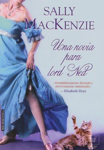 Una Novia Para Lord Ned (La duquesa del amor): MacKenzie, Sally