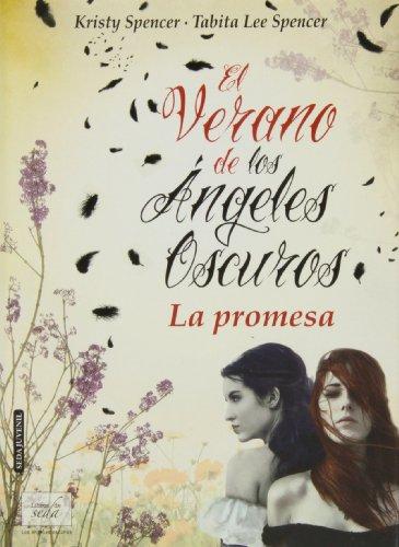 9788415854166: El verano de los ángeles oscuros. La promesa