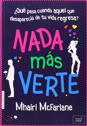 9788415854302: Nada más verte (Spanish Edition)