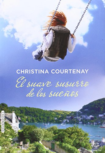 El suave susurro de los sueños (Spanish: Christina Courtenay