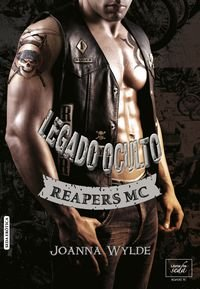 9788415854708: Reapers MC # 2: Legado oculto (Spanish Edition)