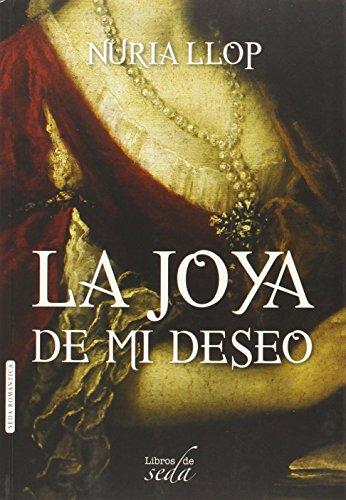 9788415854807: La joya de mi deseo (Spanish Edition)