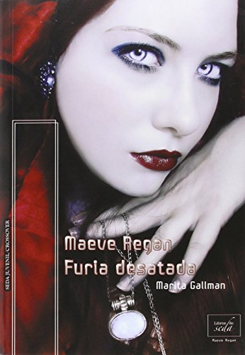 9788415854920: Maeve Regan 3. Furia desatada (Spanish Edition)