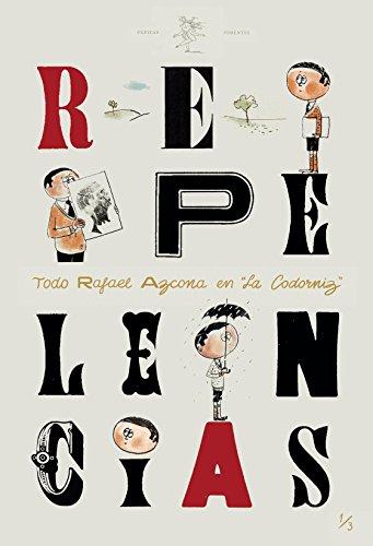 9788415862734: Repelencias: Todo Azcona en La Codorniz. Volumen III (1952-1958). Dibujos