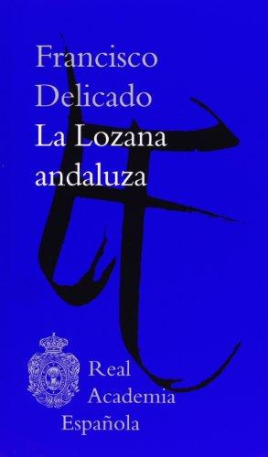 9788415863007: La Lozana andaluza
