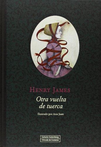 9788415863502: Otra Vuelta De Tuerca (Ilustrados)