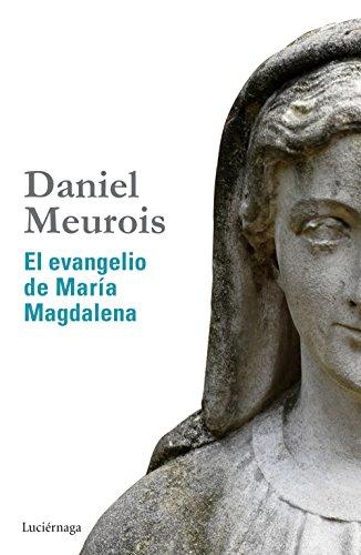 9788415864516: El evangelio de Mar�a Magdalena