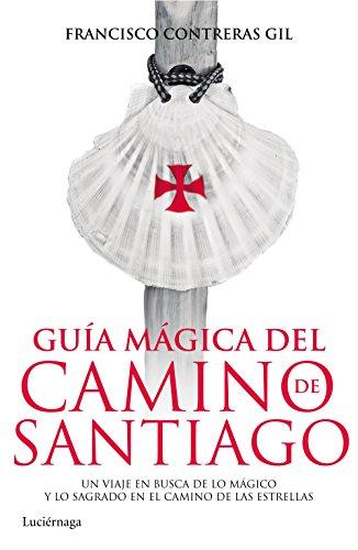 9788415864820: Gu?a m?gica del Camino de Santiago