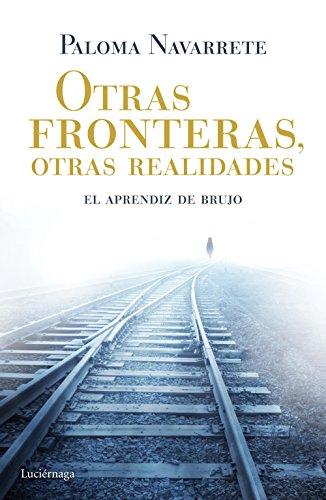 9788415864844: Otras fronteras, otras realidades: El aprendiz de brujo (ENIGMAS Y CONSPIRACIONES)