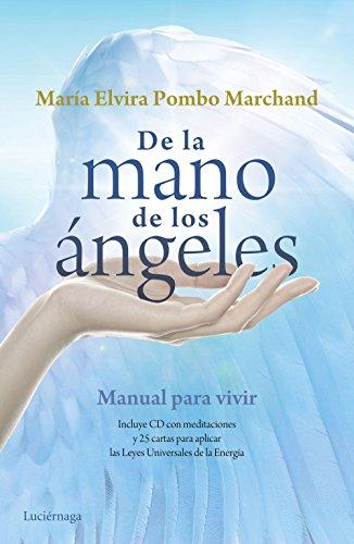 9788415864868: De la mano de los ángeles: Manual para vivir (PRACTICA)