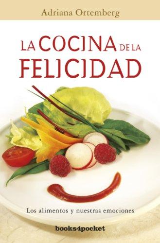 9788415870005: Cocina de la felicidad, La (Books4pocket Crecimiento y Salud) (Spanish Edition)