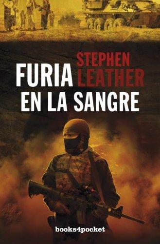 Furia en la sangre: Stephen Leather