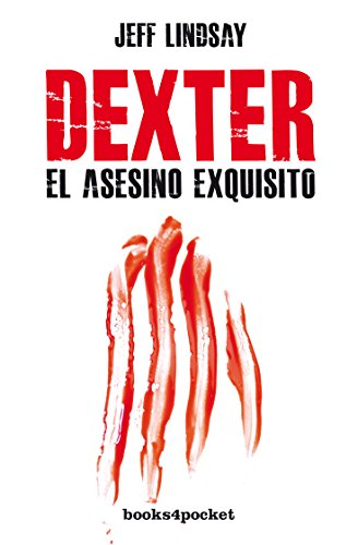 9788415870593: Dexter, el asesino exquisito (Spanish Edition)